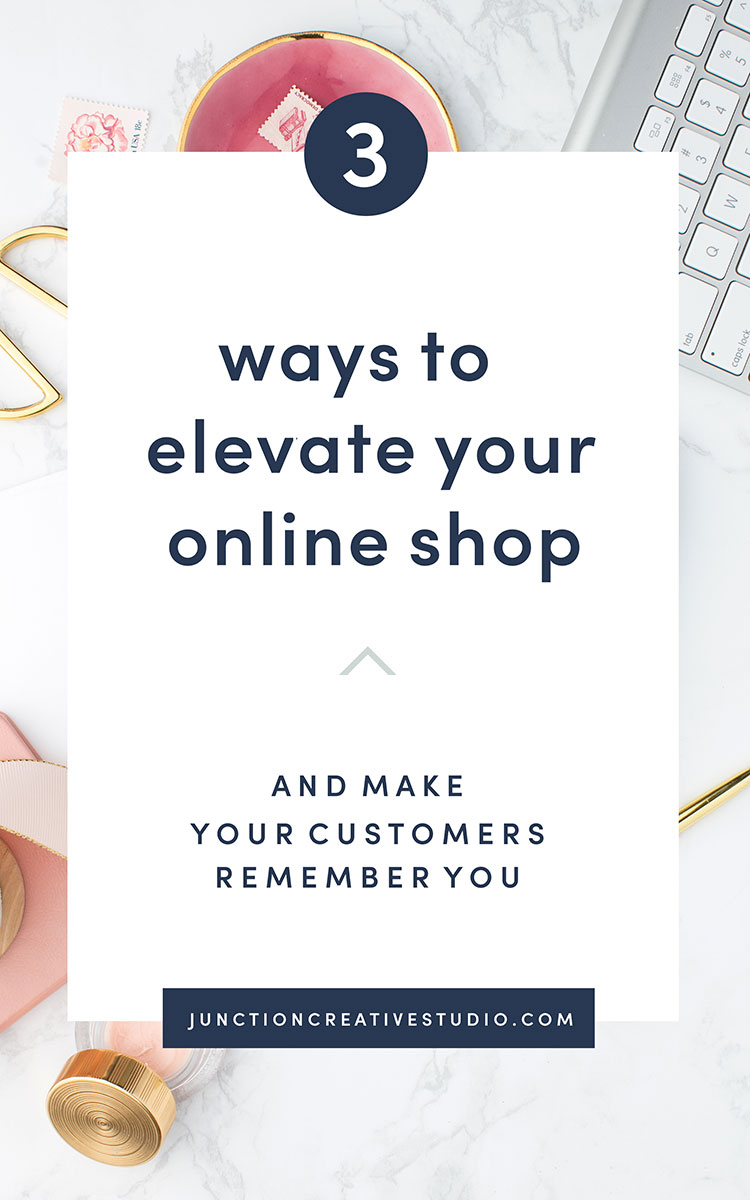 3 Ways to Elevate Your Online Shop